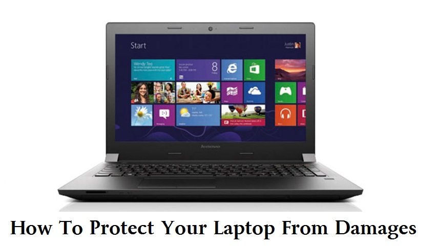 5 Simple Ways To Protect Your Laptop From Damages
