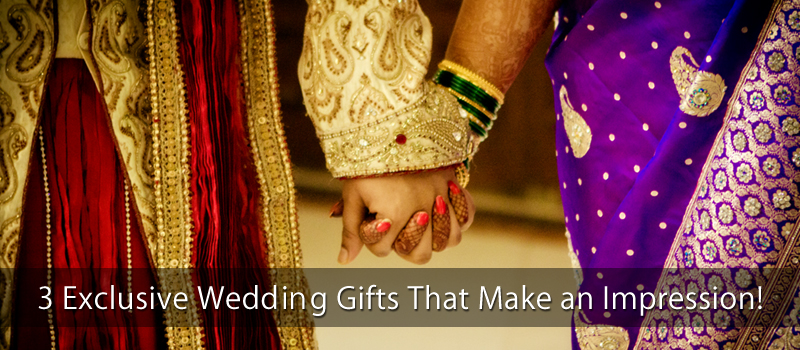 Online Wedding Gift: 3 Exclusive Wedding Gifts That Make An Impression